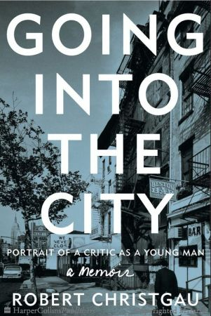 Going into the City - Robert Christgau - Hardcover
