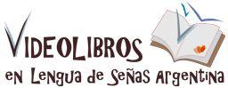 Videolibros en Lengua de Señas Argentina (LSA)