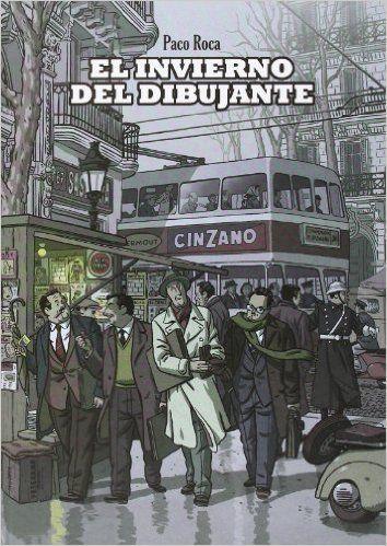 Invierno Del Dibujante,El 3ed (SILLÓN OREJERO): Amazon.es: Paco Roca: Tienda Kindle