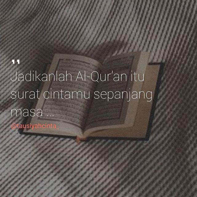 Jadikanlah Al-Qur'an itu surat cintamu sepanjang masa ... . Follow @catatancintamuslimah Follow @catatancintamuslimah . . http://ift.tt/2f12zSN