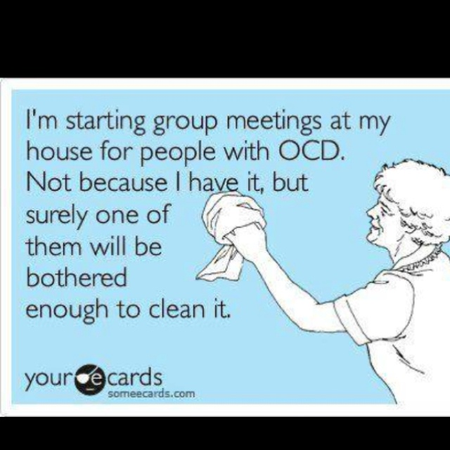 OCD? Come on over! ;): Thoughts, Ocd, Laughing, Good Ideas, Quotes, Clean, Funny Stuff, House, Great Ideas
