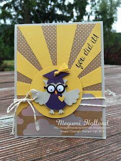 Megumi's Stampin Retreat: Shine On DSP Owl Graduation Card & June Events.  (Pin#1: Graduation. Pin+: Owls...).