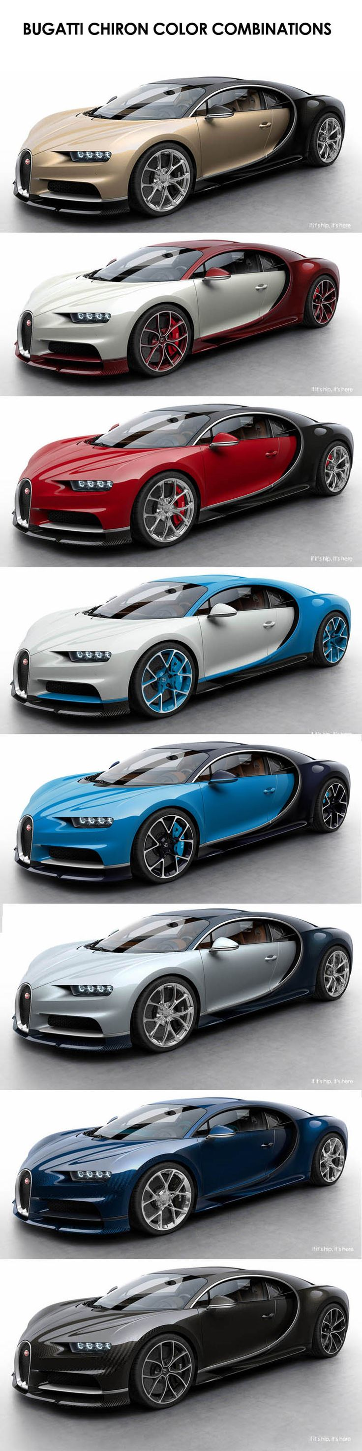 The $2.6 million dollar Bugatti Chiron Color Combinations (The 1st & the next to the last, thank you! )