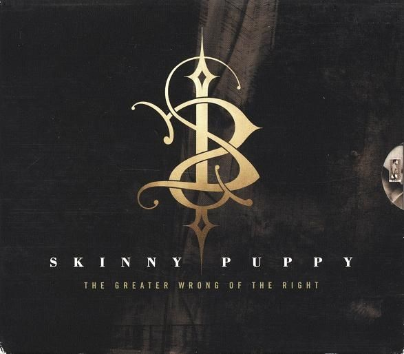 Skinny Puppy - The Greater Wrong Of The Right (CD, Album)