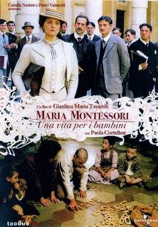 film Maria Montessori : Une vie au service des enfants streaming vf