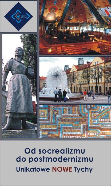 Unikatowe Nowe Tychy - O Tychach i tyskim skarbcu architektury