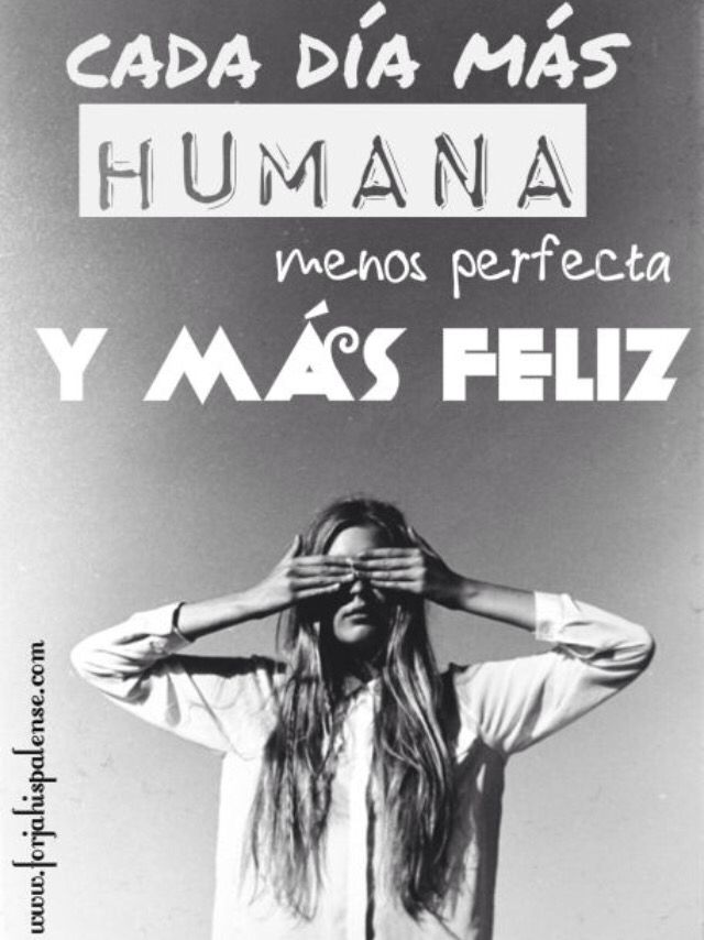 .......cambio la perfección por la felicidad, aunque hay gente que nunca vera ,ni sentirá , ni valorara ninguna ......
