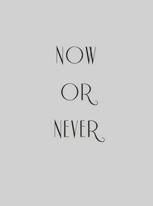 Choose now.