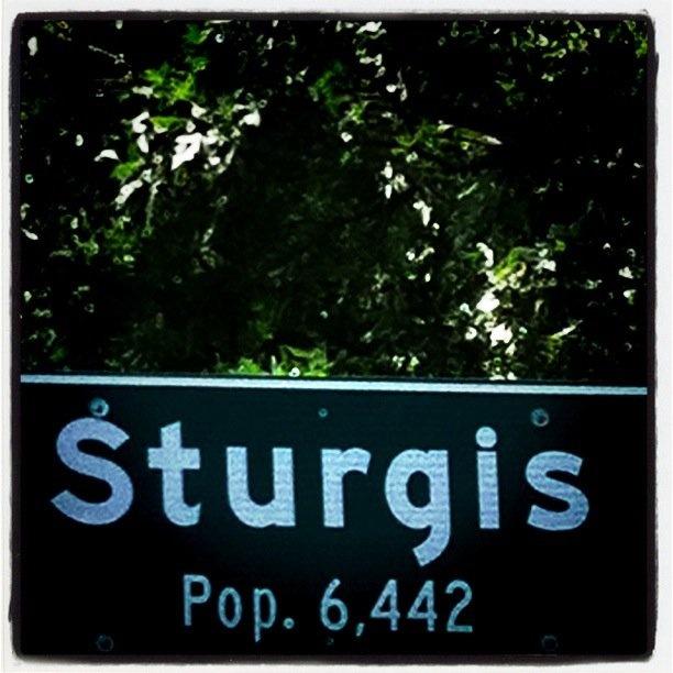 Sturgis, SD - my hometown!