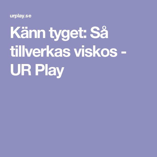 Känn tyget: Så tillverkas viskos - UR Play