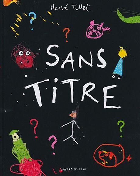 Sans titre, de Hervé Tullet (album 3+) Oups, le lecteur est arrivé trop tôt. L'auteur n'a pas fini d'écrire l'histoire. Que faire? Concept rigolo.