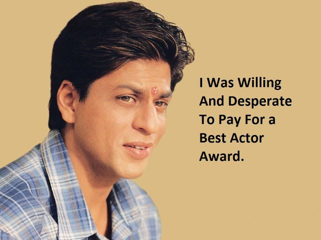 Shocking SRK said he was ready to pay money for an award.