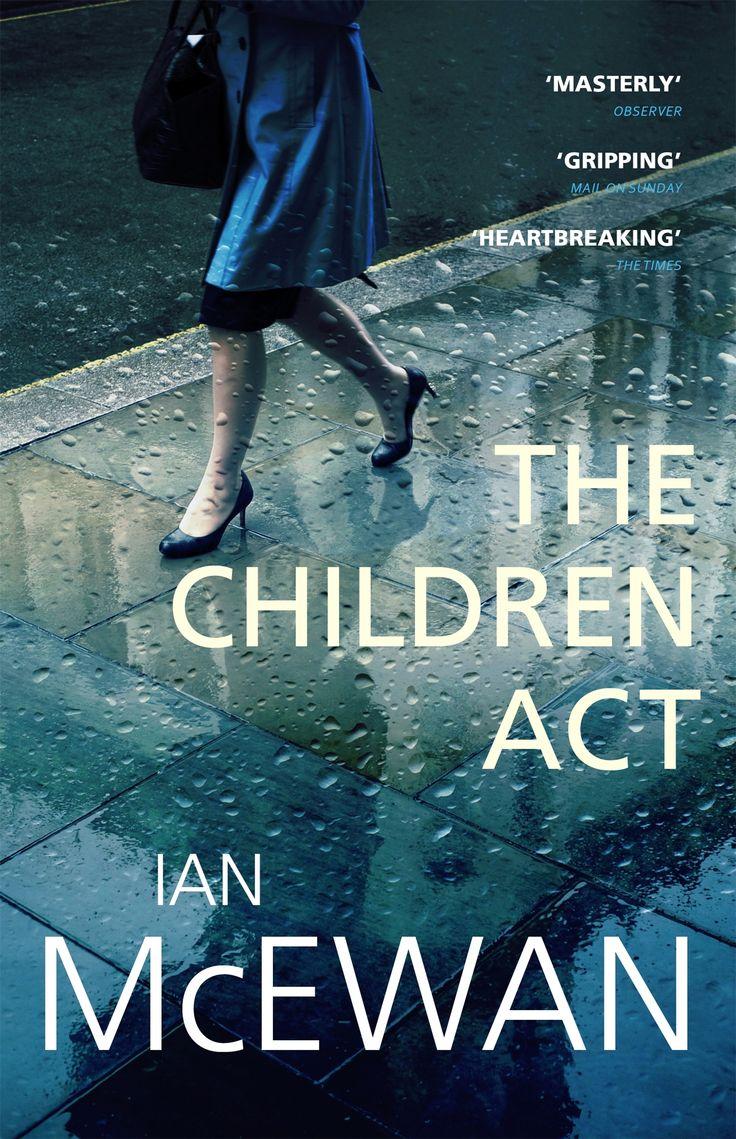 Ian McEwan - The Children Act, 2015