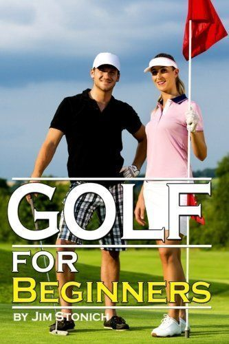 Golf For Beginners: Learn How to Play Golf, the Rules of Golf, and Other Golf Tips for Beginners #GolfBeginners