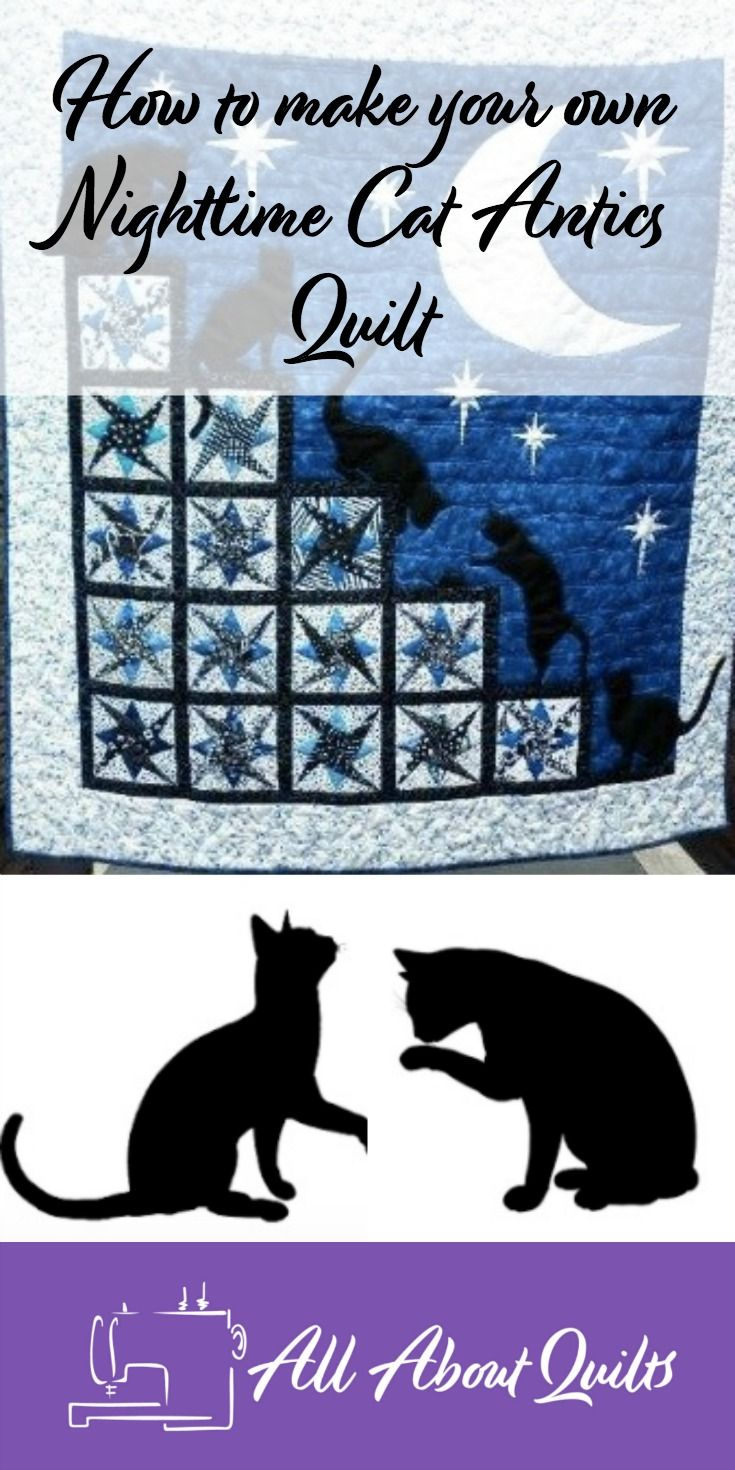 Do you want to make your own Nightime Cat Antics quilt? Check out the brief tutorial, including tips, about how this quilt was made...