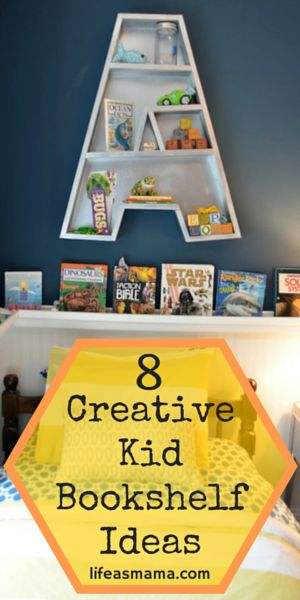 8 Creative Kid Bookshelf Ideas
