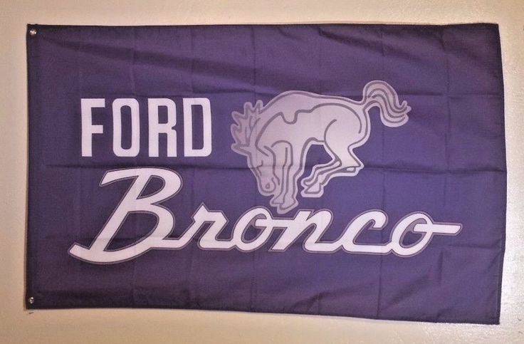 Ford Bronco Flag Man Cave Garage 3X5 ft Wall Banner FREE SHIPPING #Ford