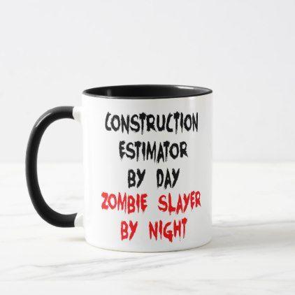Construction Estimator Zombie Joke Mug - construction business diy customize personalize