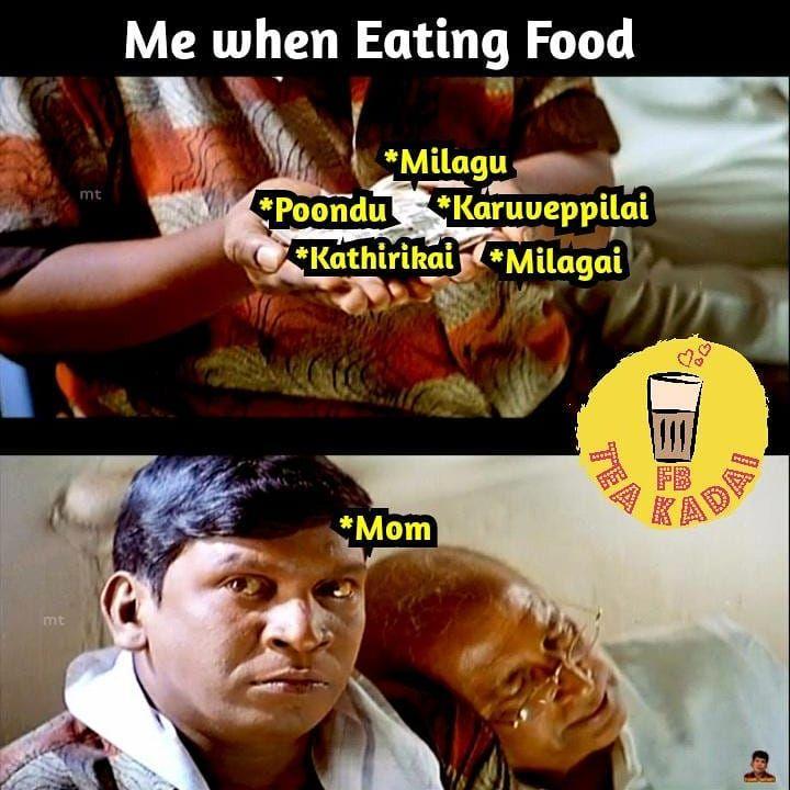 Annaparavi Madhiri Pirichu Sapduvom Fbteakadai Tamilmeme Foodie Foodiememe Comedy Memes Memes Funny Memes