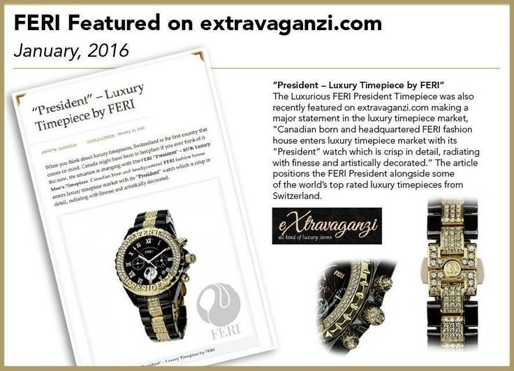 """FERI """"Presidents"""" time piece featured on the Extravaganzi.com"""
