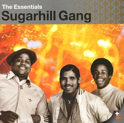 Rapper's Delight - The Sugarhill Gang