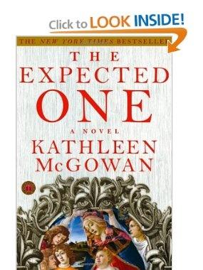 The Expected One: A Novel (Magdalene Line): Kathleen McGowan: 9781416531692: Amazon.com: Books