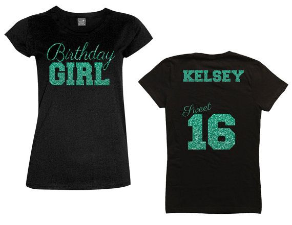 Birthday Girl Sweet 16 Shirt with Script by MagicalMemoriesbyJ