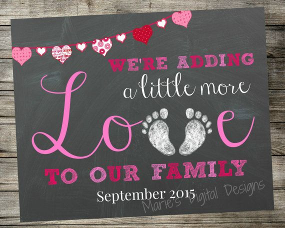 daa2112f3a463 PRINTABLE Pregnancy Baby Announcement - Adding Little More Love To Our  Family - Valentine's Day / Photo Prop / Card / Valentine / JPEG FILE | *Baby:  ...