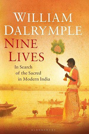 Nine Lives ~ William Dalrymple
