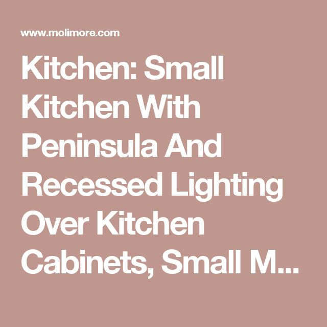 Broken U Shaped Kitchen: 17 Best Ideas About Small Kitchens With Peninsulas On Pinterest