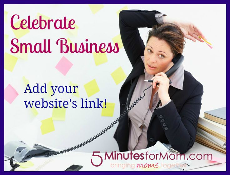 Small Business Saturday: Add Your Website Link! on http://www.5minutesformom.com