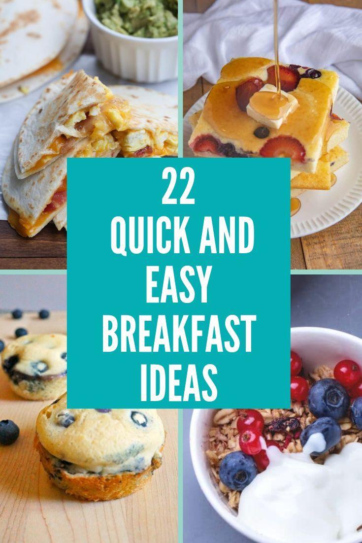 22 Quick And Easy Breakfast Ideas Easy Breakfast Breakfast For Kids Quick Breakfast