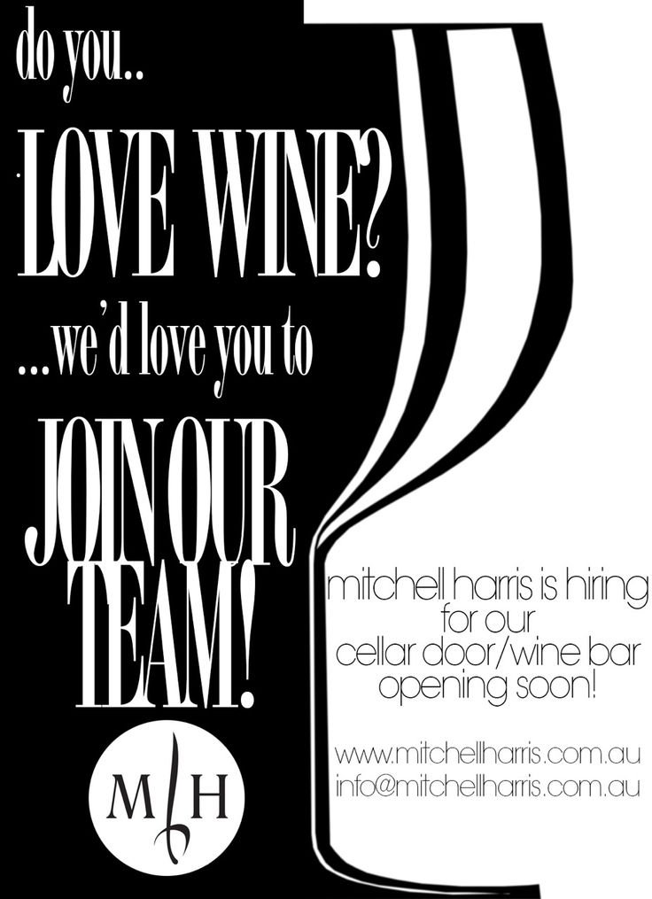 Mitchell Harris is hiring! Love wine? Want to join us on our adventure changing the Ballarat fine wine scene? Then we'd love you on the team! http://mitchellharris.com.au/mitchell-harris-recruiting/