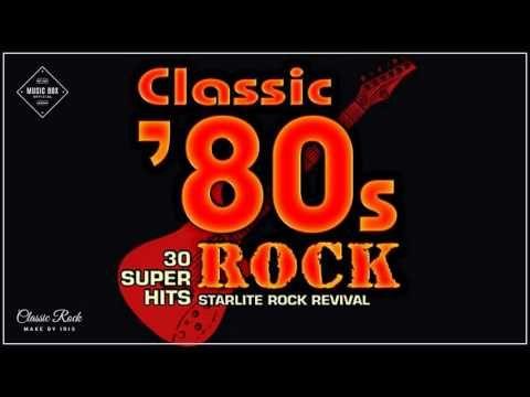 Best of 80s Rock - 80s Rock Music Hits - Greatest 80s Rock songs - YouTube