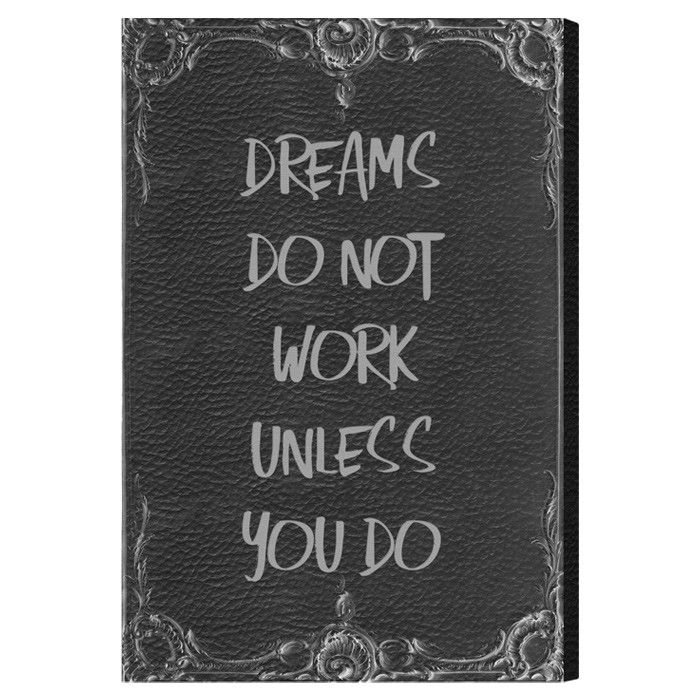 Dreams Don't Work Canvas Print, Oliver Gal