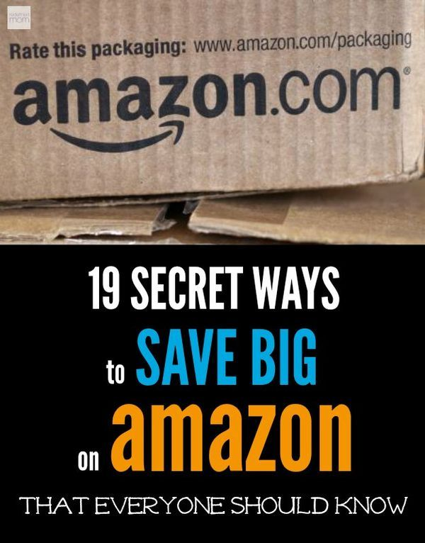 19 Secret Ways To Save Big At Amazon