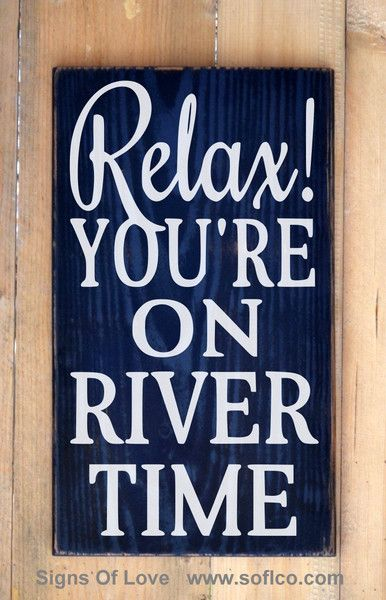 River House Décor Rustic Wood Sign Relax You're On River Time Quote Home Wall Art Unique Handmade Reclaimed Wooden Gift