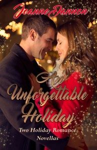 An Unforgettable Holiday by Joanne Dannon; Clarendon 3 Publishing