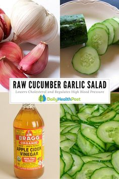 A Healing Cucumber and Garlic Salad: Lowers Cholesterol and Regulates High Blood Pressure