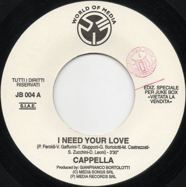Cappella / R.A.F. By Picotto And Gigi D'Agostino - I Need Your Love / Angels' Symphony