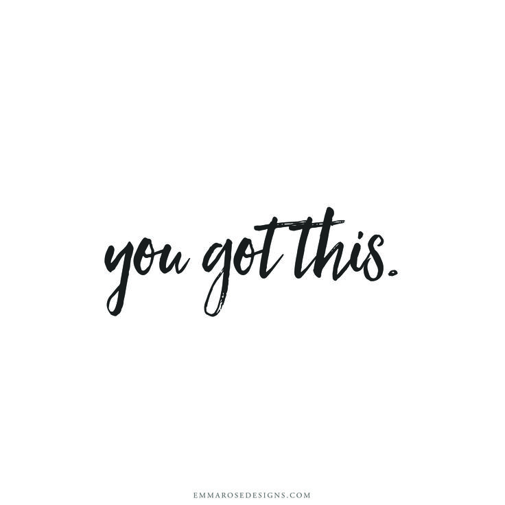Inspirational Words: Best 25+ You Got This Ideas On Pinterest