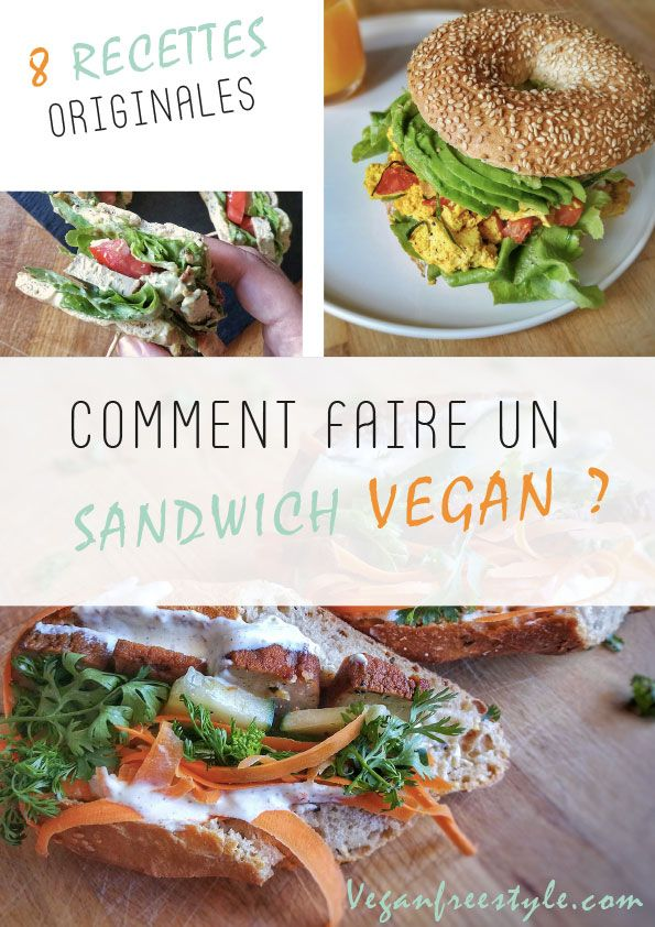 Sandwich vegan : 8 recettes originales dans un ebook gratuit  #vegan #sandwich