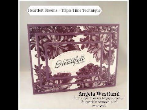 Heartfelt Blooms Triple Time Technique Utube Tutorial