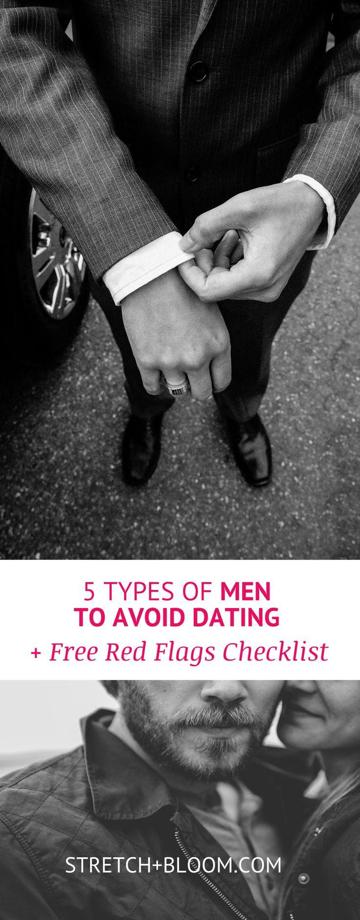 5 types of men to avoid dating + 20 dating red flag bonus
