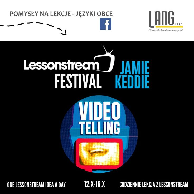 LESSONSTREAM FESTIVAL (Lessonstream.org)  Jamie Keddie`s VIDEOTELLING - we tested it & it works a treat! Friday`s lesson idea for teachers of English  https://www.facebook.com/pomysly.na.lekcje.jezyki.obce/photos/a.968376323185519.1073741829.961931223830029/983445881678563/?type=3&theater