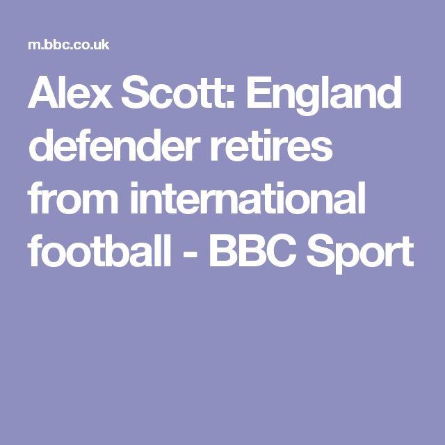 Alex Scott: England defender retires from international football - BBC Sport
