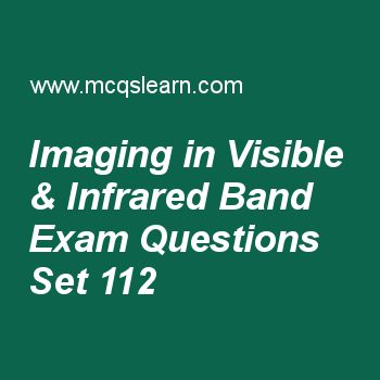 Practice test on imaging in visible & infrared band, digital image processing quiz 112 online. Practice image processing MCQsquestions and answers to learn imaging in visible & infrared band test with answers. Practice online quiz to test knowledge on imaging in visible and infrared band, sampling and fourier transform of sampled function, image erosion, point line and edge detection worksheets. Free imaging in visible & infrared band test has multiple choice questions as the major area...