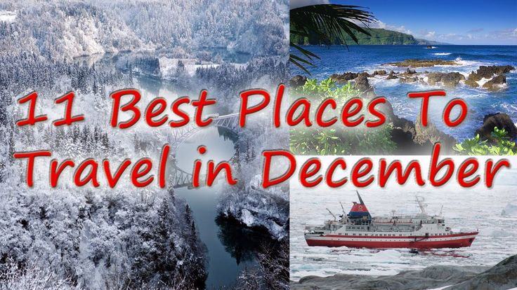 11 best places to travel in december