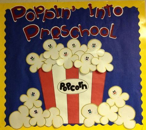 Poppin into Preschool makes a cute welcome or open house bulletin board..you can even put kiddos names on the popcorn! :)