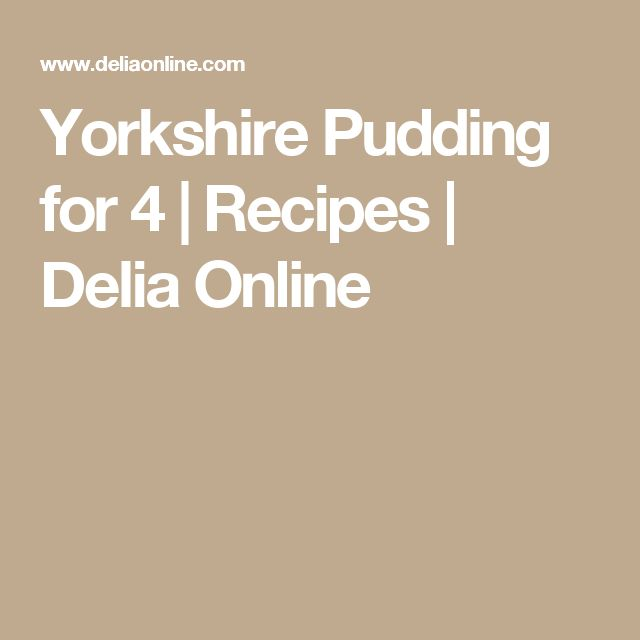 Yorkshire Pudding for 4 | Recipes | Delia Online